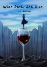 Wine Dar, Sea Blue